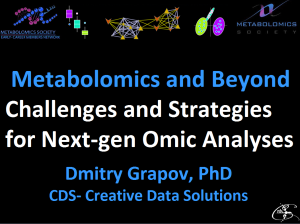 Metabolomics and Beyond: Challenges and Strategies for Next-gen Omic Analyses